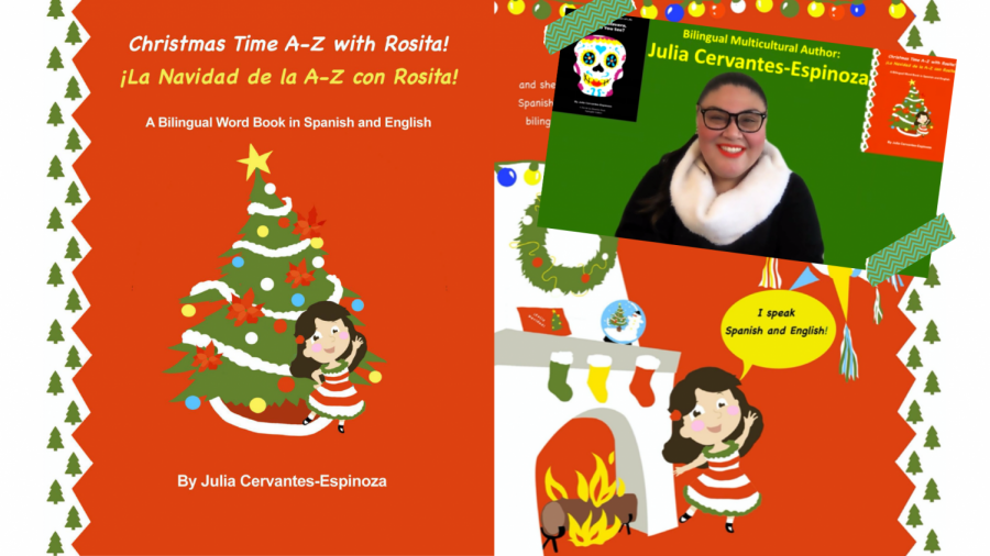 MEET+THE+AUTHOR+-+Julia+Cervantes-Espinoza%E2%80%99s+second+book+%E2%80%9CChristmas+Time+A-Z+con+Rosita%21%E2%80%9D+is+the+perfect+gift+for+families+this+holiday+season.+%E2%80%9CMy+goal+was+to+publish+two+books+by+the+end+of+the+year.+I+wanted+to+capitalize+on+all+the+learning+from+my+experience+with+writing+my+first+book%2C%E2%80%9D+Cervantes-Espinoza+said.+%0A