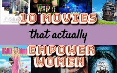 """MOVIE MOTIVATION  - March is Women's History Month, but with quarantine restrictions, it's best to celebrate from home. There are many movies about women that can not only inspire, but make one feel seen. """"Movies that feature strong women are important because they can inspire and motivate other women to pursue their dreams,"""" Elissa Ramos, senior, said."""